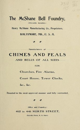 9781462267002: The Mcshane Bell Foundry Henry Mcshane Manufacturing Co., Proprietors, Baltimore, Md., U.S.A., Manufacturers Of Chimes And Peals And Bells Of All Sizes For Churches, Fire Alarms, Court House, Tower Clocks, Etc., Etc., Mounted In The Most Approved Manner And Fully Warranted