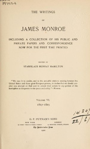 Writings Including A Collection Of His Public And Private Papers And Correspondence Now For The ...