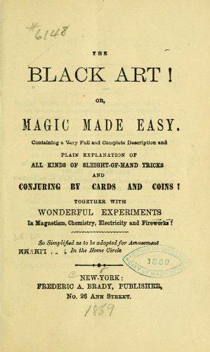 9781462267279: The Black Art! Or, Magic Made Easy