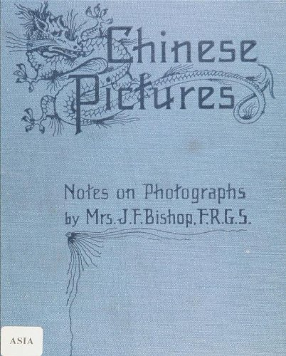 9781462271061: Chinese Pictures Notes on Photographs Made In China