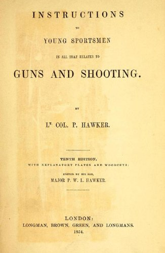 9781462272150: Instructions to Young Sportsmen in all that Relates to Guns and Shooting