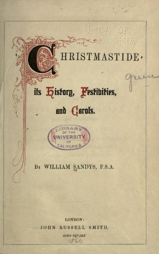 9781462272174: Christmastide Its History, Festivities, and Carols