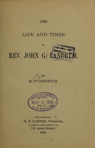 9781462272594: The Life and Times of Rev. John G. Landrum