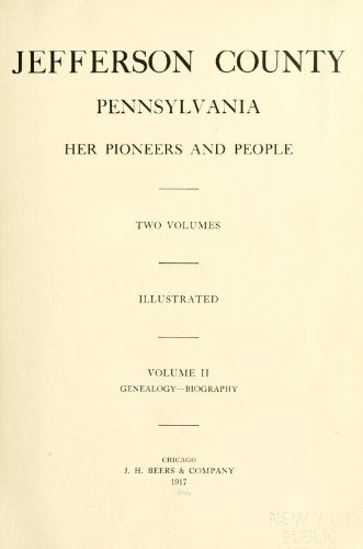 9781462273324: Jefferson County, Pennsylvania Her Pioneers And People, 1800-1915