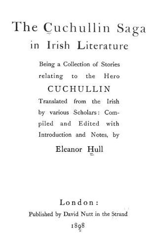 9781462274871: The Cuchullin Saga In Irish Literature