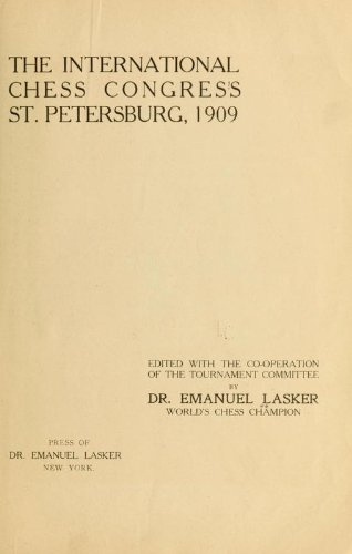9781462277056: The International Chess Congress, St. Petersburg, 1909
