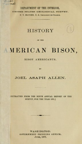 9781462278343: History of the American Bison, Bison Americanus