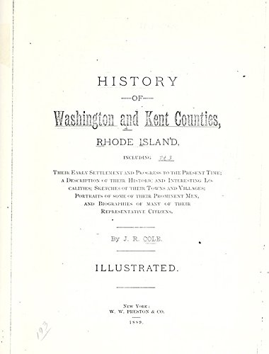 9781462282081: History of Washington and Kent Counties, Rhode Island: Including Their Early Settlement and Progress to the Present Time; A Description of Their Historic and Interesting Localities; Sketches of Their Towns And Villages; Portraits of Some of Their Prominent Men, and Biographies of Many Of Their Representative Citizens