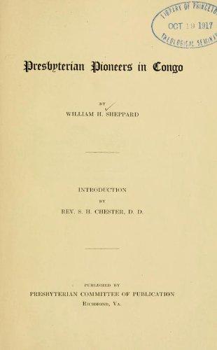 9781462286430: Presbyterian Pioneers In Congo