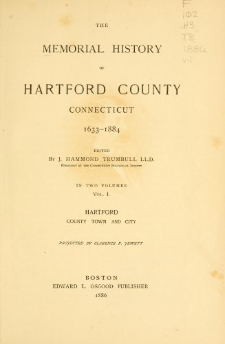 9781462287376: The Memorial History of Hartford County, Connecticut 1633-1884