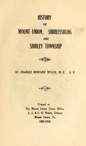 9781462290260: History of Mount Union, Shirleysburg and Shirley Township