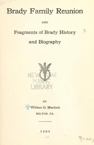 9781462291076: Brady Family Reunion and Fragments of Brady History and Biography