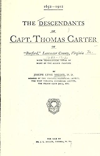 9781462292301: The Descendants of Capt. Thomas Carter of Barford, Lancaster County, Virginia, 1652-1912; With Genealogical Notes of Many of the Allied Families