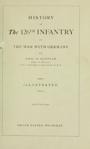 9781462296125: History of the 126th Infantry in the War with Germany