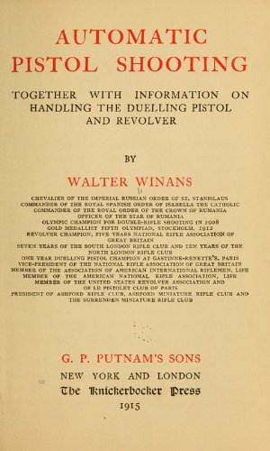 9781462299010: Automatic Pistol Shooting: Together with Information on Handling the Duelling Pistol and Revolver