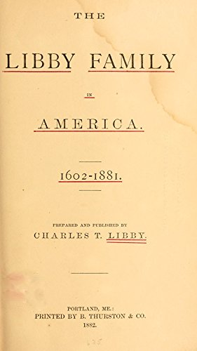 9781462299485: The Libby Family in America,1602-1881: