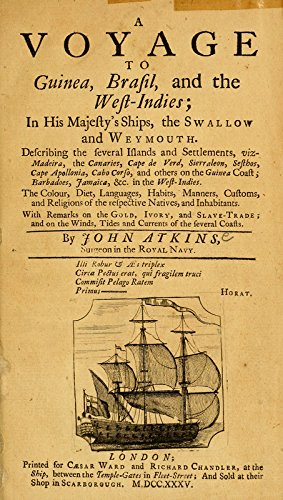9781462299720: A Voyage to Guinea, Brasil and the West Indies; :In his Majesty's Ships, the Swallow and Weymouth