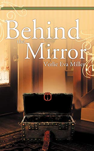 9781462400645: Behind The Mirror