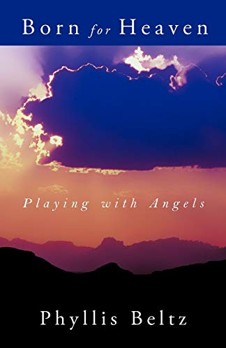 9781462402830: Born For Heaven: Playing with Angels