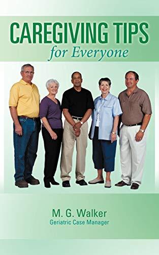 9781462403431: Caregiving Tips for Everyone