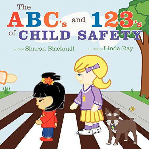 The ABC's and 123's of Child Safety: Blacknall, Sharon