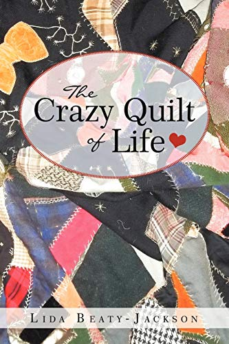 9781462404568: The Crazy Quilt of Life