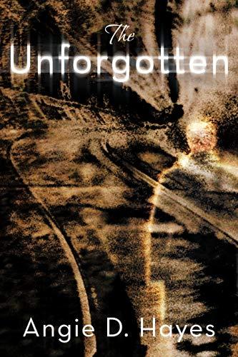 9781462404674: The Unforgotten