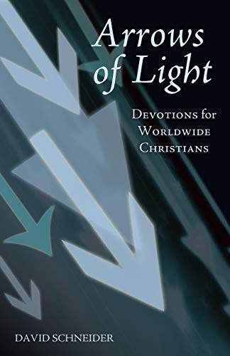 9781462405732: Arrows of Light: Devotions for Worldwide Christians