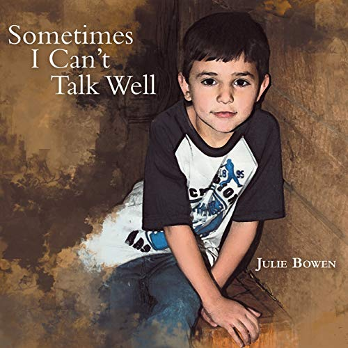 9781462405756: Sometimes I Can't Talk Well