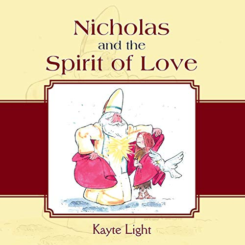 9781462406319: Nicholas and the Spirit of Love