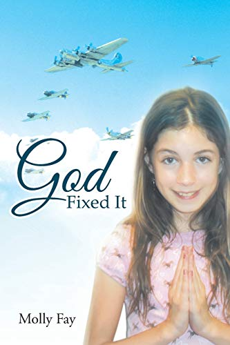 9781462406821: God Fixed It