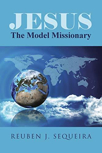 9781462411153: Jesus: The Model Missionary