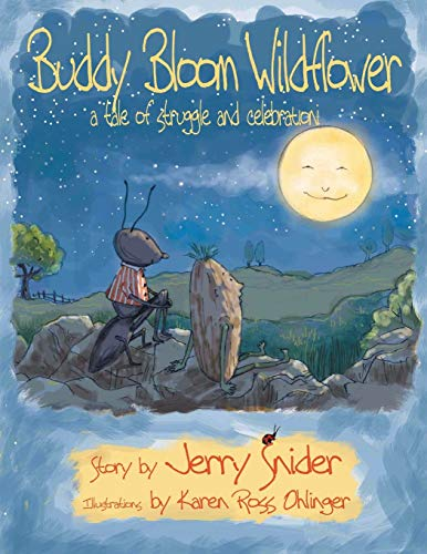 9781462411597: Buddy Bloom Wildflower: A Tale of Struggle and Celebration