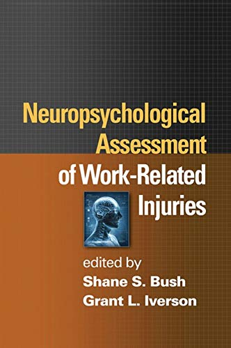 9781462502271: Neuropsychological Assessment of Work-Related Injuries