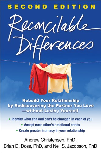 9781462502431: Reconcilable Differences, Second Edition: Rebuild Your Relationship by Rediscovering the Partner You Love--without Losing Yourself