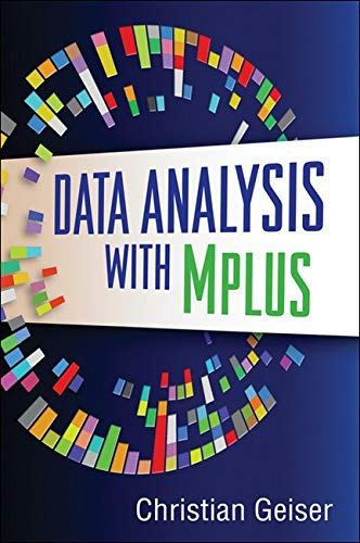9781462502455: Data Analysis with Mplus (Methodology in the Social Sciences)