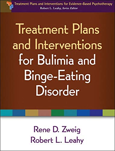 9781462502585: Treatment Plans and Interventions for Bulimia and Binge-Eating Disorder (Treatment Plans and Interventions for Evidence-Based Psychotherapy)