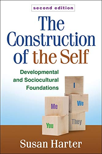 9781462502974: The Construction of the Self, Second Edition: Developmental and Sociocultural Foundations