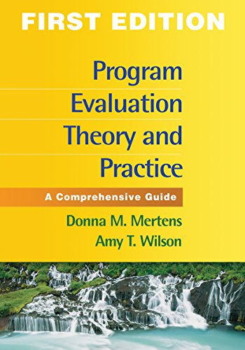 9781462503155: Program Evaluation Theory and Practice: A Comprehensive Guide