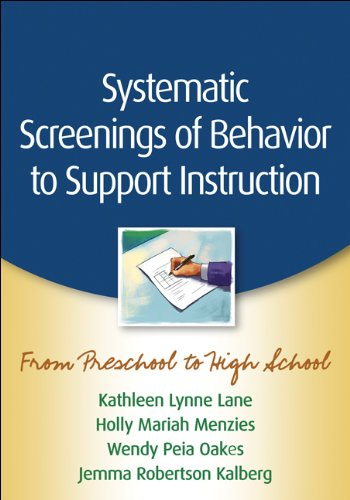 9781462503421: Systematic Screenings of Behavior to Support Instruction: From Preschool to High School