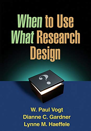 9781462503537: When to Use What Research Design