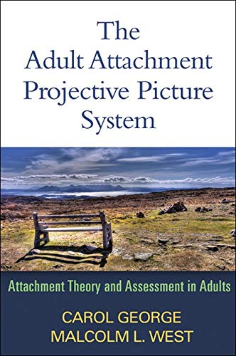 9781462504251: The Adult Attachment Projective Picture System: Attachment Theory and Assessment in Adults