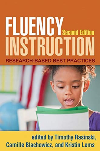 9781462504411: Fluency Instruction, Second Edition: Research-Based Best Practices