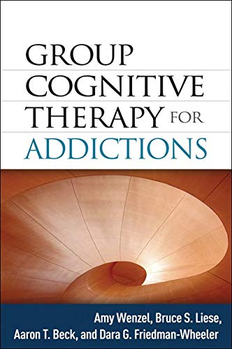 9781462505494: Group Cognitive Therapy for Addictions