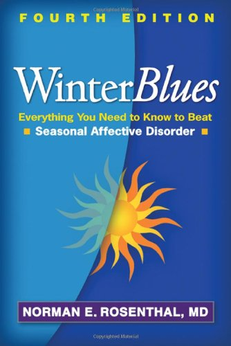 9781462505708: Winter Blues, Fourth Edition: Everything You Need to Know to Beat Seasonal Affective Disorder