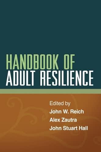 Handbook of Adult Resilience: Hall, John Stuart