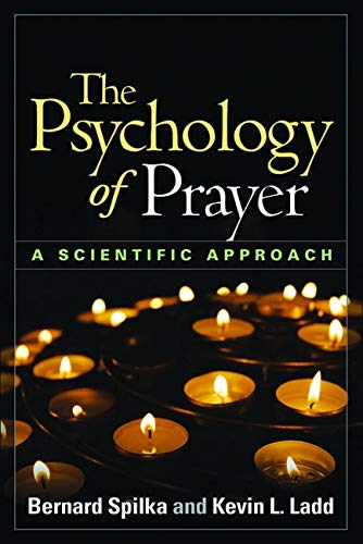 9781462506958: The Psychology of Prayer: A Scientific Approach