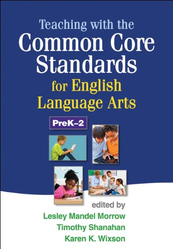 9781462507603: Teaching with the Common Core Standards for English Language Arts, PreK-2