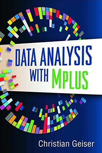 9781462507825: Data Analysis with Mplus (Methodology in the Social Sciences)