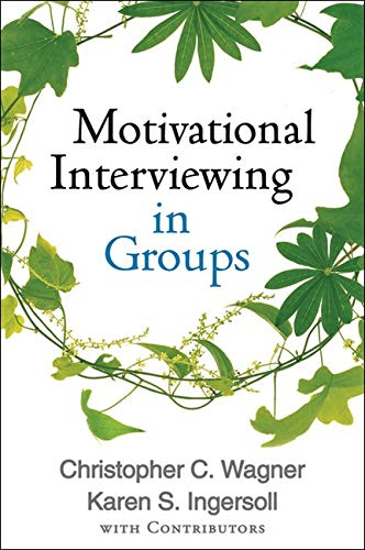 9781462507924: Motivational Interviewing in Groups (Applications of Motivational Interviewing)